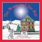 The Mouse and the Star cover illustration  Published by Publish America copyright 2008